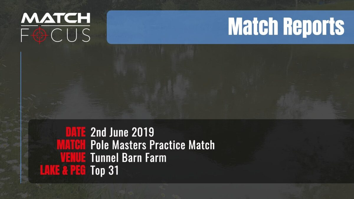 Pole Masters Practice Match – 2nd June 2019 Match Report