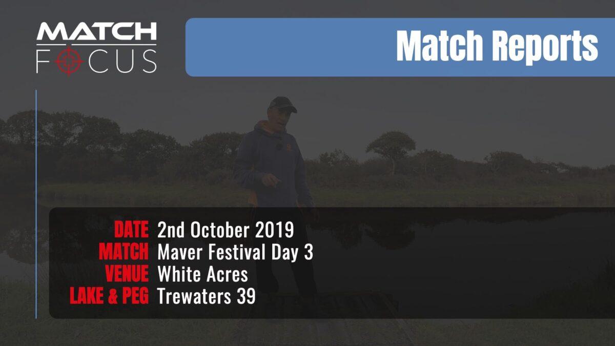 Maver Festival Day 3 – 2nd October 2019 Match Report