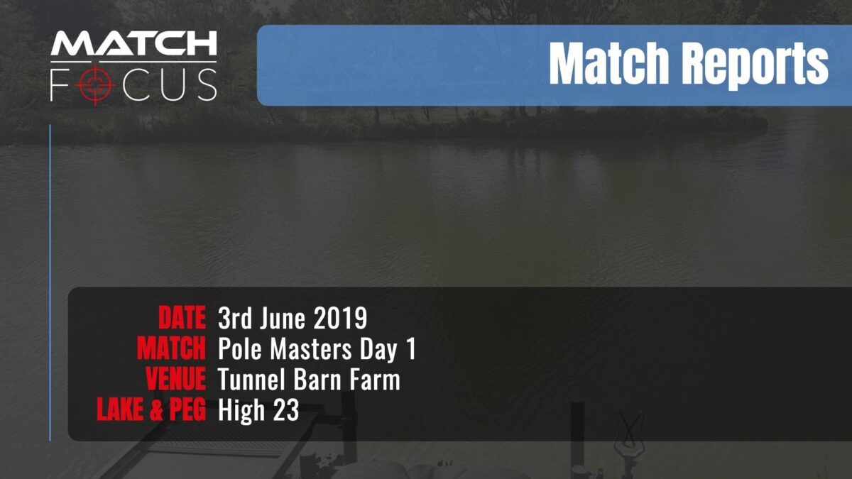 Pole Masters Day 1 – 3rd June 2019 Match Report
