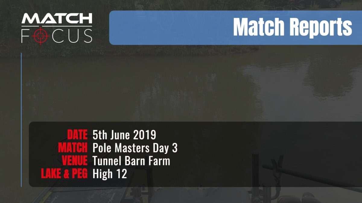 Pole Masters Day 3 – 5th June 2019 Match Report