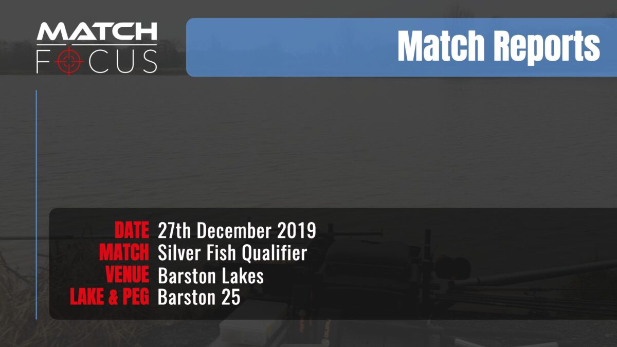 Barston Silver Fish Qualifier – 27th December 2019 Match Report