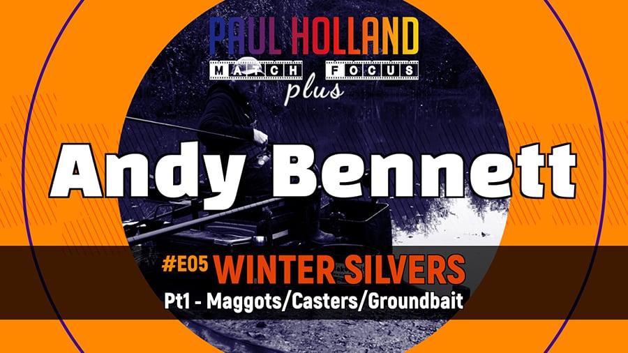 #E5 – Winter Silvers – Pt1 Maggots/Casters/GB