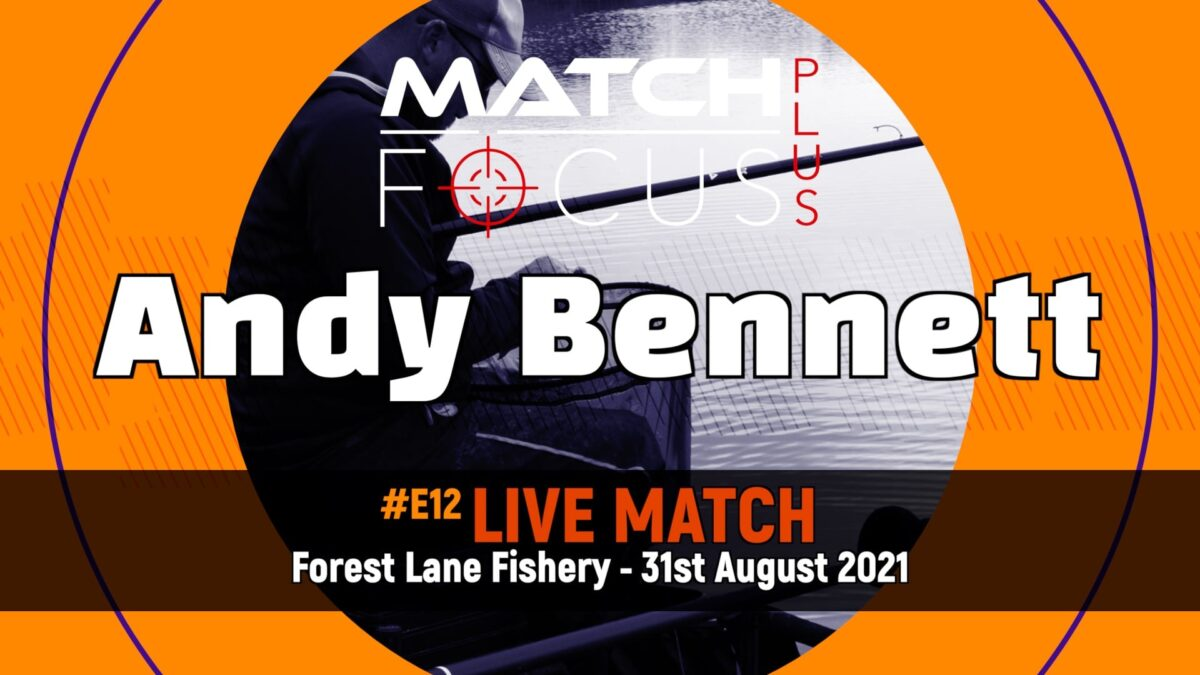 #E12 – Live Match – Forest Lane Fishery 31st August 2021