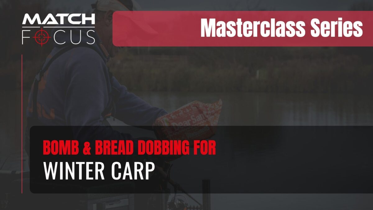 Bomb & Bread Dobbing for Winter Carp