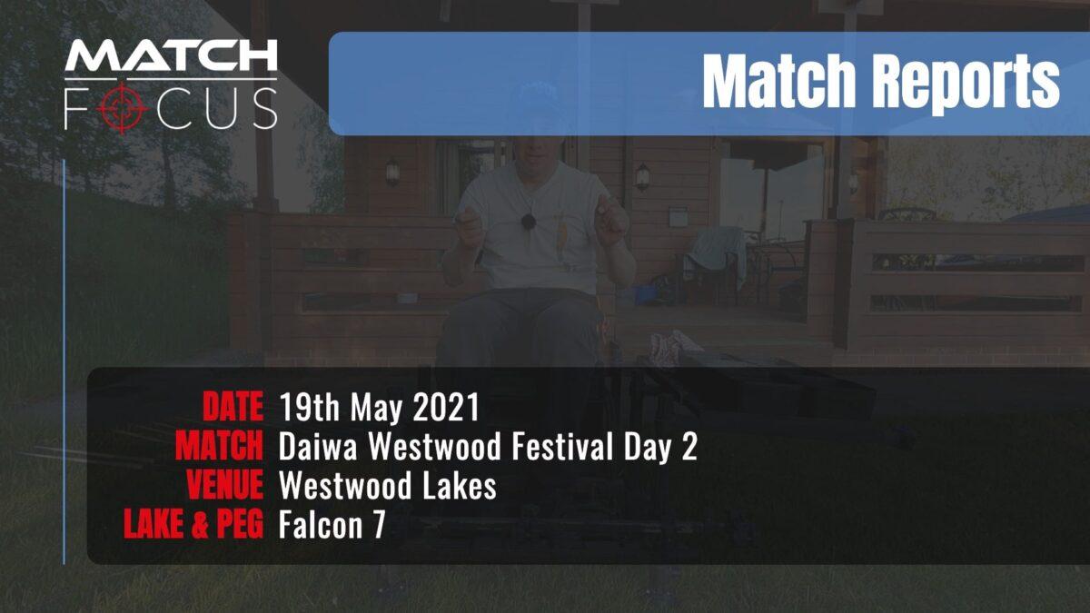 Daiwa Westwood Festival Day 2 – 19th May 2021 Match Report