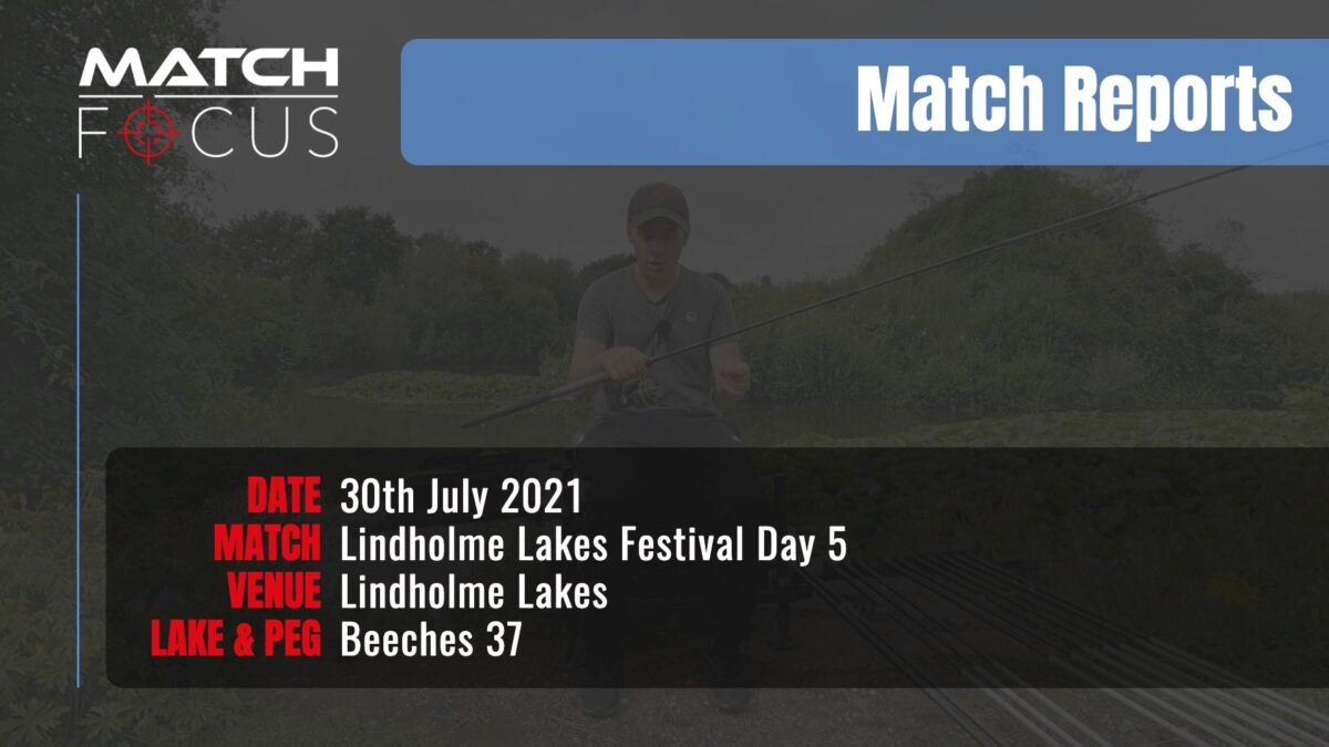 Lindholme Lakes Festival Day 5 – 30th July 2021 Match Report