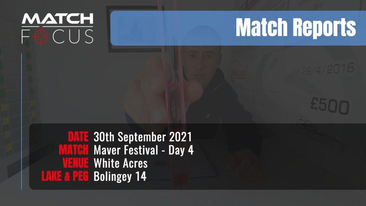 Maver Festival Day 4 – 30th September 2021 Match Report