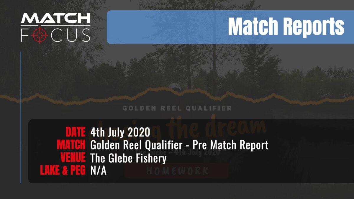 Golden Reel Qualifier Pre Match – 4th July 2020 Match Report