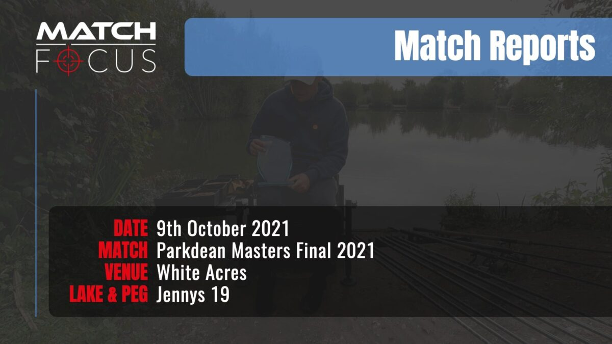 Parkdean Masters Final – 9th October 2021 Match Report