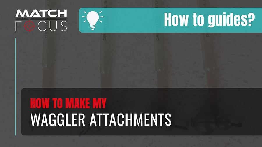 How to make my waggler attachments